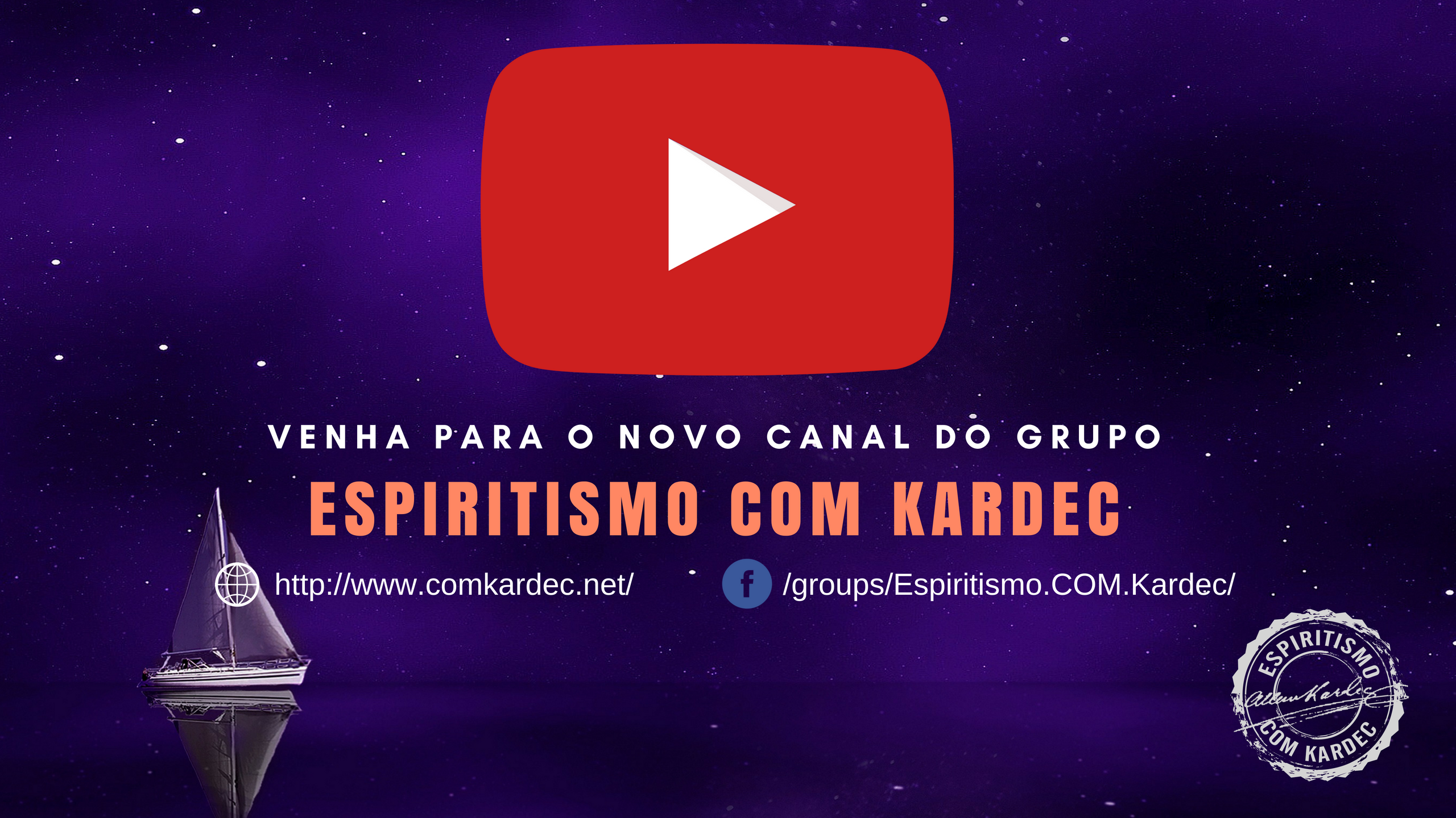 Venha para o Canal do Grupo Espiritismo Com Kardec