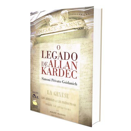 """O Legado de Allan Kardec"" (USE/CCDPE, São Paulo: 2018)"